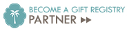 Become A Gift Registry Partner